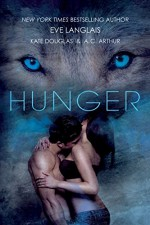 Hunger - Eve Langlais, Kate Douglas, A. C. Arthur