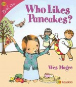 Who Likes Pancakes? - Wes Magee