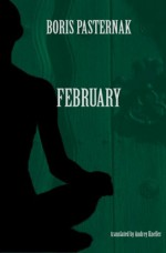 February: Selected Poetry - Boris Pasternak, Andrey Kneller
