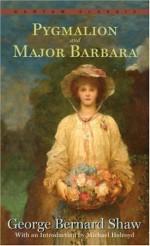 Pygmalion & Major Barbara - George Bernard Shaw, Michael Holroyd