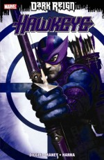 Dark Reign: Hawkeye - Andy Diggle, Antony Johnston, Tom Raney
