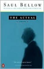 The Actual - Saul Bellow