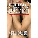 Music in the Midst of Desolation - Charlie Cochrane
