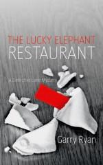 The Lucky Elephant Restaurant - Garry Ryan