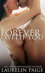 Forever with You - Laurelin Paige