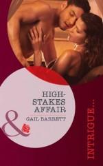 High-Stakes Affair (Mills & Boon Intrigue) (Stealth Knights - Book 2) - Gail Barrett
