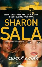 Swept Aside - Sharon Sala