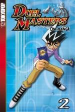 Duel Masters: Cine Manga, Vol. 2 - Wizards of the Coast, Erin Stein
