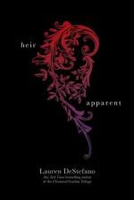 The Heir Apparent - Lauren DeStefano