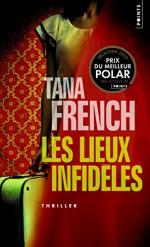 Lieux Infid'les (Les) (English and French Edition) - Tana French