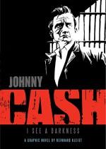 Johnny Cash - I See Darkness - Reinhard Kleist, Michael Waaler