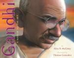 Gandhi: a March to the Sea - Alice B. McGinty, Thomas Gonzalez