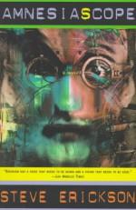 Amnesiascope - Steve Erickson