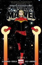 Captain Marvel, Vol. 2: Down - Kelly Sue DeConnick, Christopher Sebela, Dexter Soy, Filipe Andrade