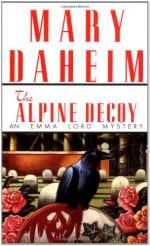 The Alpine Decoy - Mary Daheim