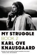By Karl Ove Knausgaard My Struggle: Book 2: A Man in Love (Tra) - Karl Ove Knausgaard