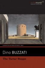 The Tartar Steppe - Dino Buzzati, Stuart C. Hood