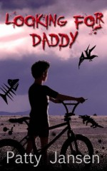 Looking for Daddy - Patty Jansen