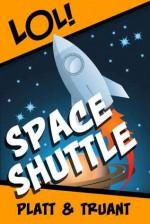 Space Shuttle: Episode 1 - Sean Platt, Johnny B. Truant