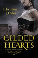 Gilded Hearts - Christine d'Abo