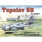 Tupolev SB in action - Aircraft No. 194 - Hans-Heiri Stapfer, David Gebhardt, Darren Glenn, Don Greer