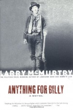 Anything for Billy - Larry McMurtry