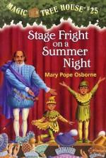 Stage Fright on a Summer Night - Mary Pope Osborne, Sal Murdocca