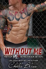 Without Me (Men of Inked Book 7) - Chelle Bliss