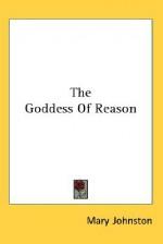 The Goddess of Reason - Mary Johnston