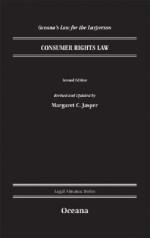 Consumer Rights Law - Margaret C. Jasper