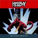 Der Teufel erwacht 2 (Hellboy 4) - Mike Mignola, Tilo Schmitz, Joachim Tennstedt, Günter Merlau, Lausch. Phantastische Hörspiele