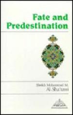 Fate and Predestination - Muhammad Mutawalli Sha'rawi