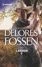 Landon (The Lawmen of Silver Creek Ranch) - Delores Fossen