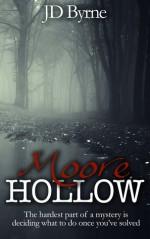 Moore Hollow - J.D. Byrne