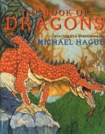 The Book of Dragons - Michael Hague