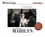 My Week with Marilyn - Colin Clark, Simon Prebble