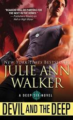 Devil and the Deep (The Deep Six) - Julie Ann Walker