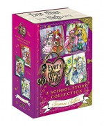 Ever After High: A School Story Collection - Suzanne Selfors
