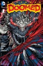 Superman: Doomed (2014-) #1 - Scott Lobdell, Ken Lashley