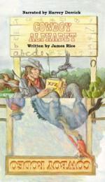 Cowboy Alphabet/Cowboy Rodeo - Harvey Derrick