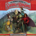 The Hero's Guide to Saving Your Kingdom - Bronson Pinchot, Christopher Healy