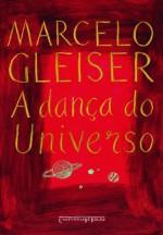 A dança do universo (Portuguese Edition) - Marcelo Gleiser
