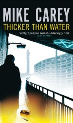 Thicker Than Water - Mike Carey