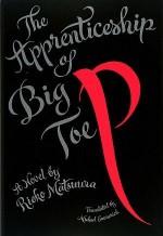 The Apprenticeship of Big Toe P - Rieko Matsuura, Michael Emmerich
