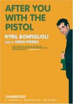 After You with the Pistol - Kyril Bonfiglioli, Simon Prebble