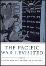 The Pacific War Revisited - Günter Bischof