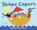 Shape Capers - Cathryn Falwell