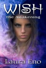 Wish The Awakening - Laura Eno