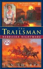 Nebraska Nightmare - Jon Sharpe