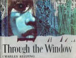 Through The Window - Charles Keeping